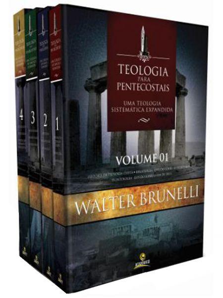 TEOLOGIA PARA PENTECOSTAIS - Walter Brunelli